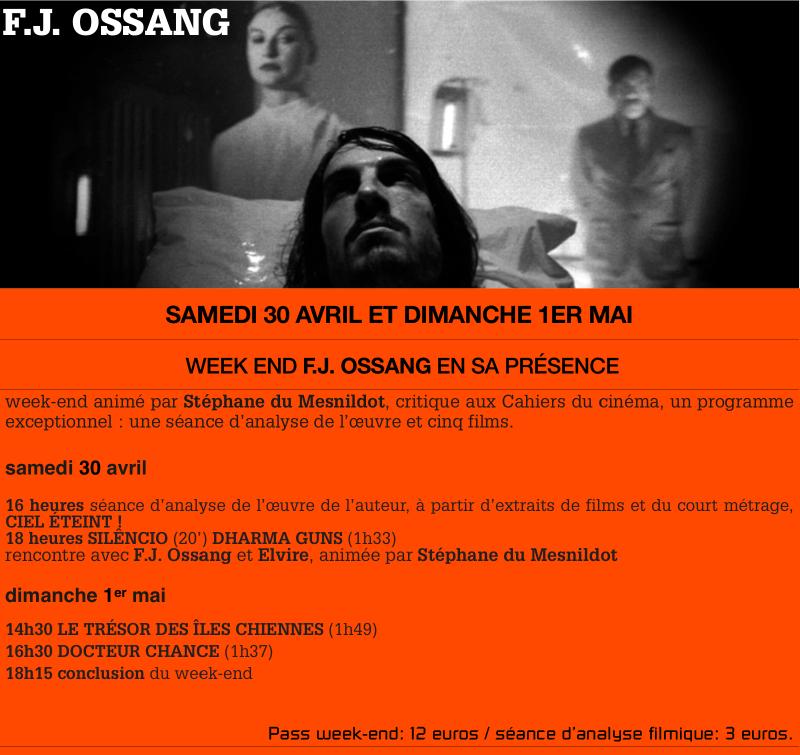 Week end spécial Ossang - L'écran St Denis, 93